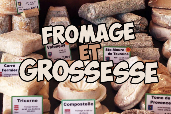 Fromage et grossesse : quel fromage manger enceinte ?