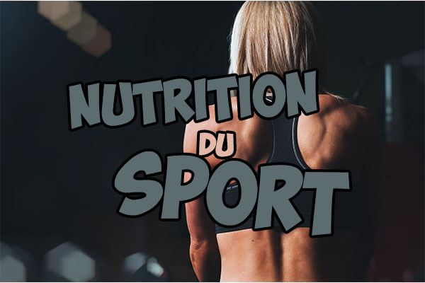 Le sport et la nutrition, comment s'alimenter